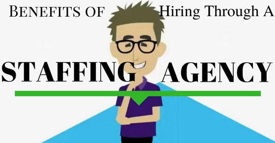 Staffing Agency Benefits Advantages