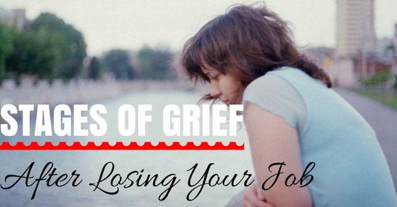 Stages of Grief After Job Loss