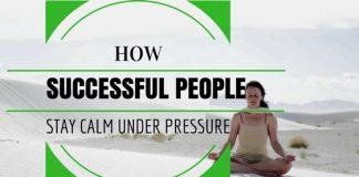 Stay Calm Under Pressure
