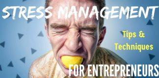 Stress Management Tips for Entrepreneurs