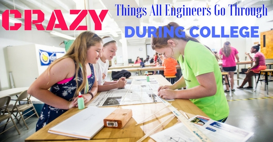 Things Engineers Go Through During College