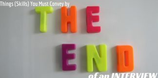 Things to Convey by End of Interview
