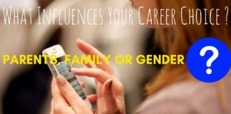 What Influences Your Career Choice