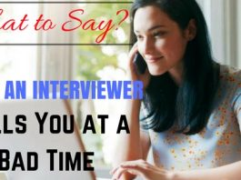 When Interviewer Calls at Bad Time