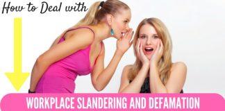 Workplace Slandering and Defamation