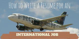 Write Resume for International Job