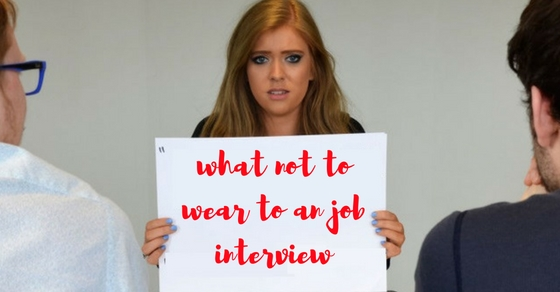 what not to wear to job interview