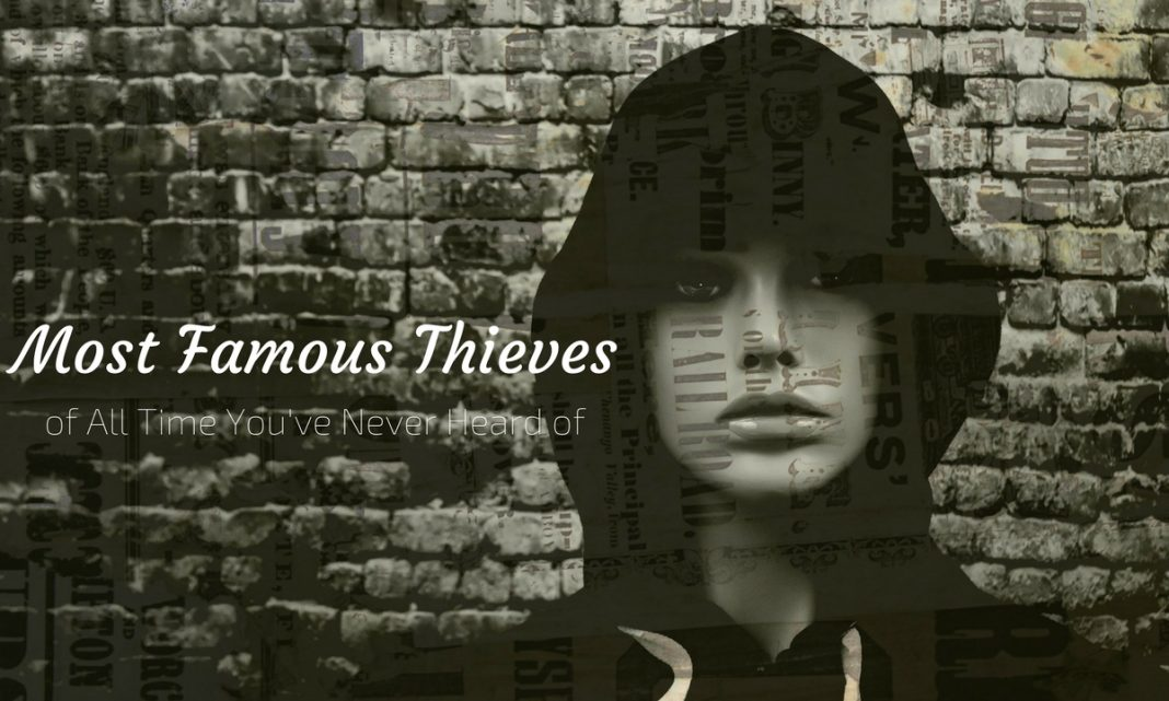 Famous Thieves