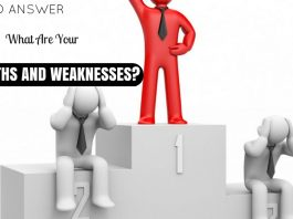 Strengths and Weaknesses Interview Questions