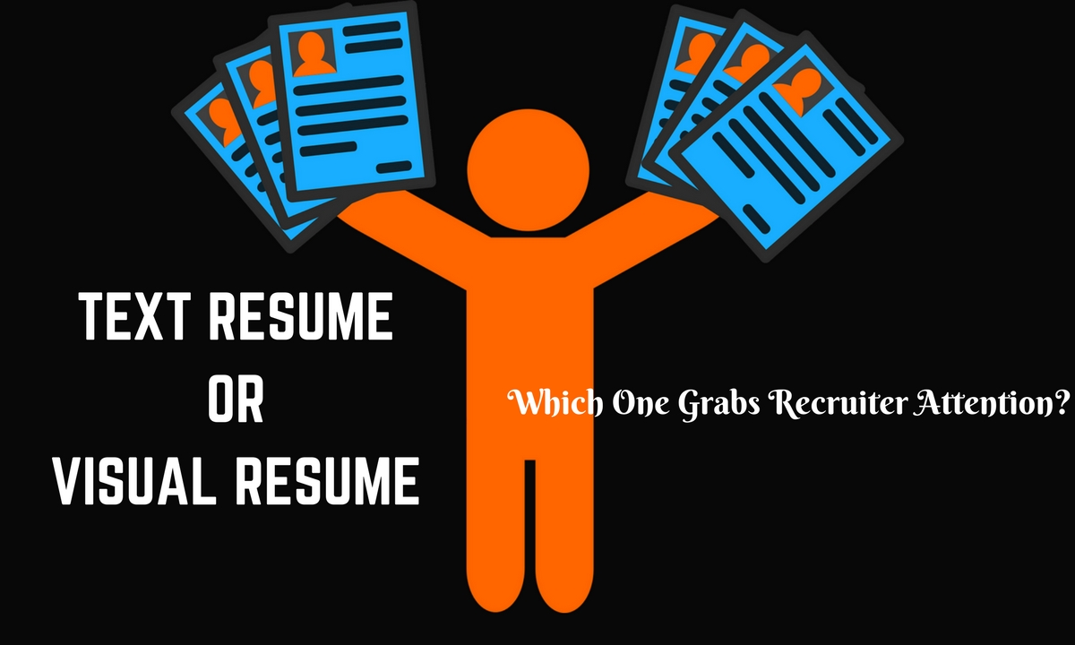 text or visual resume which one grabs recruiter attention wisestep