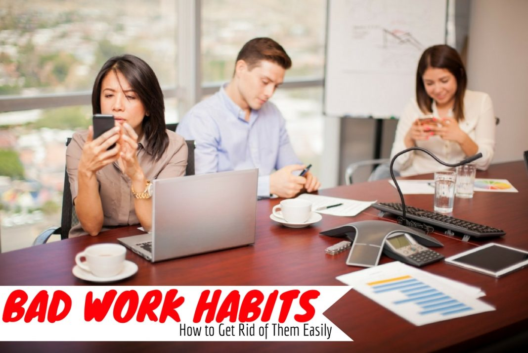 Bad Work Habits
