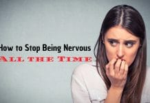 How to Stop Being Nervous