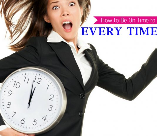 How to Be On Time