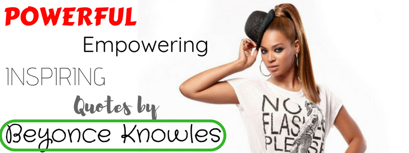 Quotes by Beyonce
