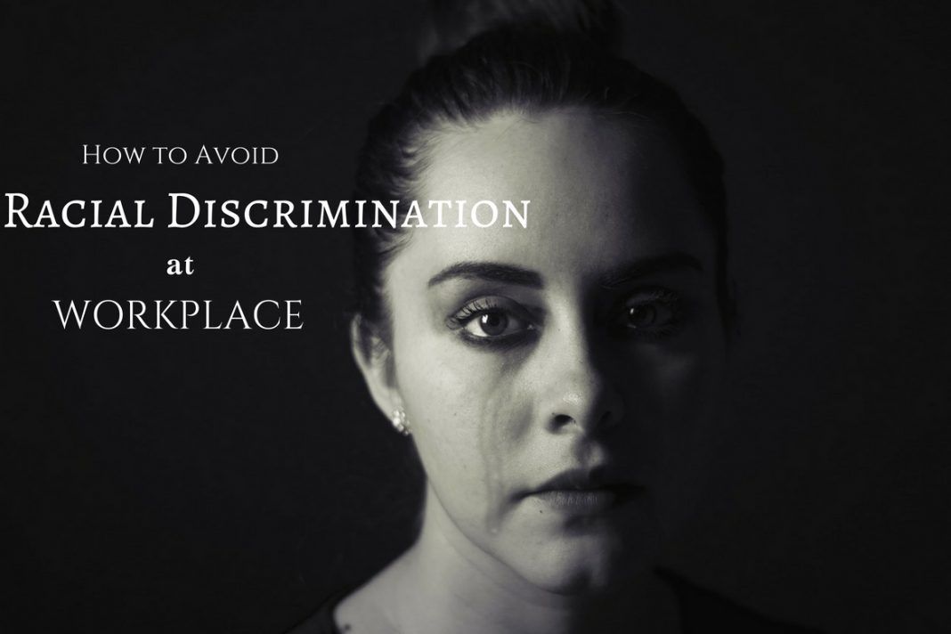 Racial Discrimination at Workplace