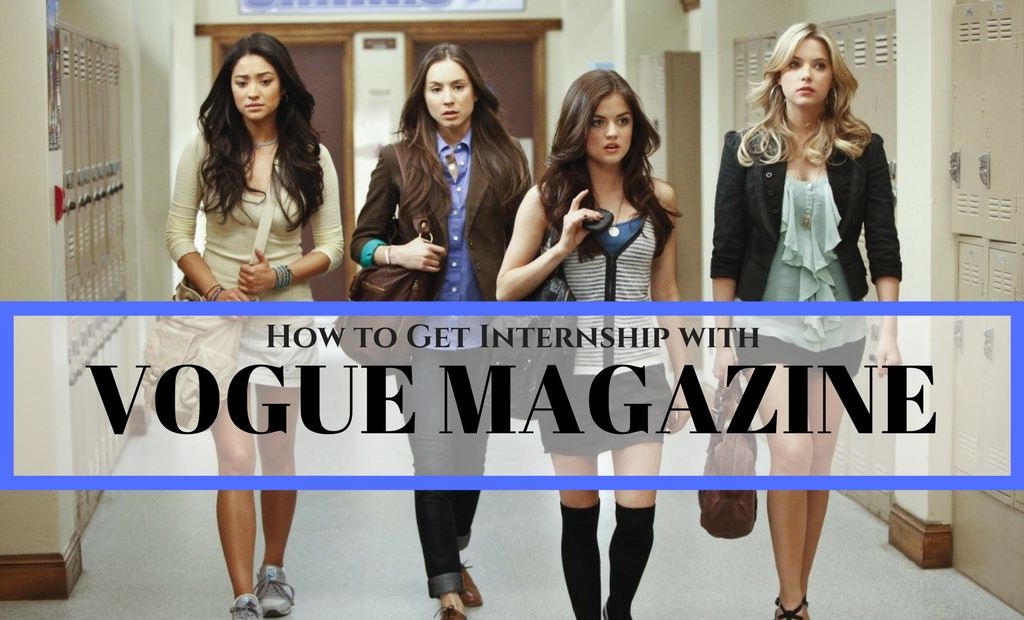 How To Get Internship With Vogue Magazine Complete Guide Wisestep