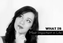 What is Most Important in Life