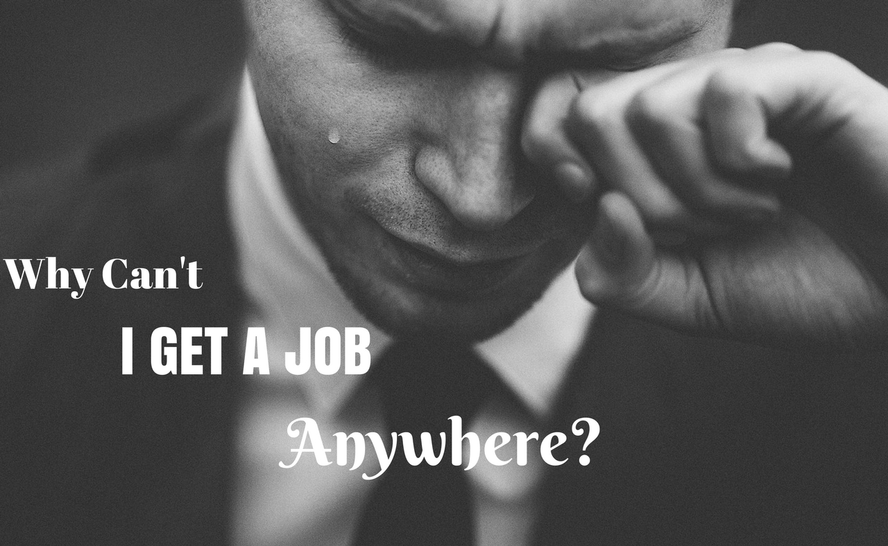 I just cant find a job - what to do