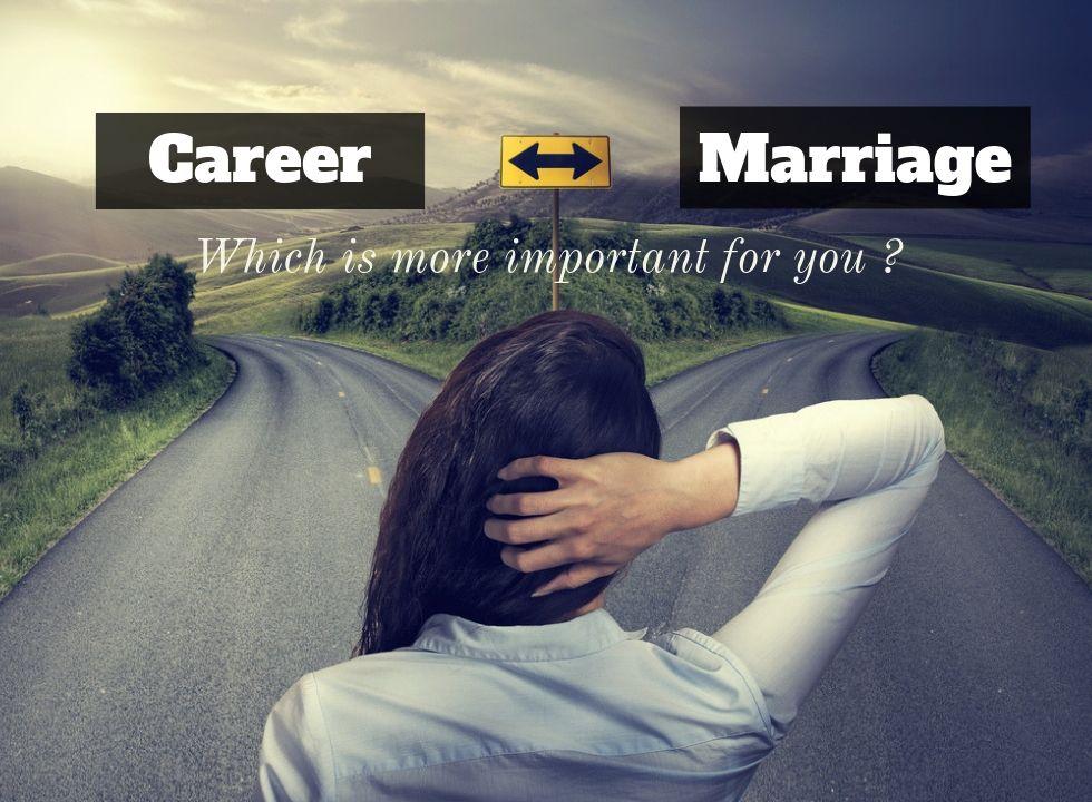Career vs Marriage