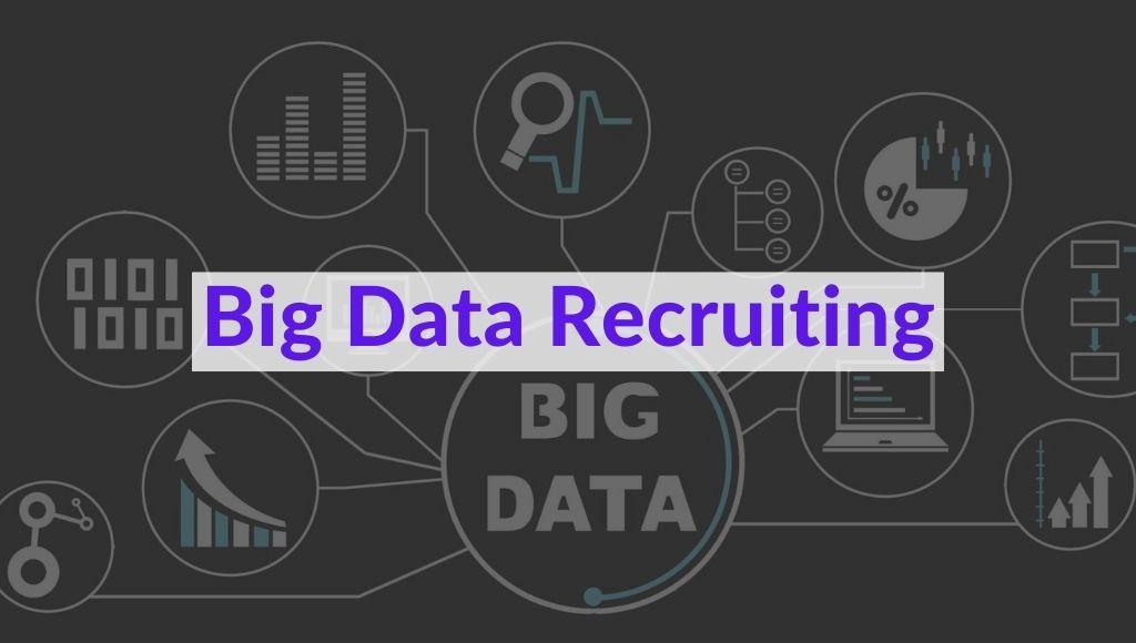 Big Data Recruiting