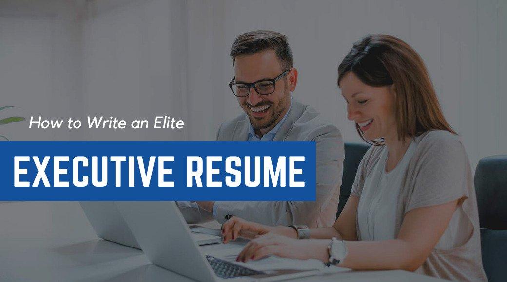 How to Write an Executive Resume