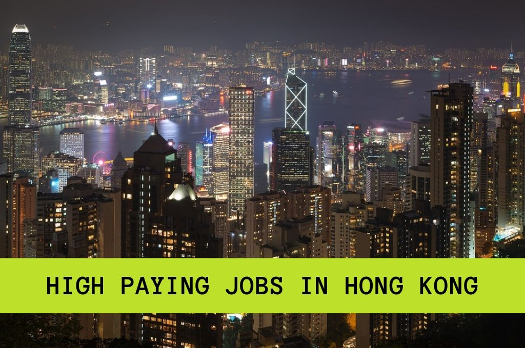 High Paying Jobs in Hong Kong
