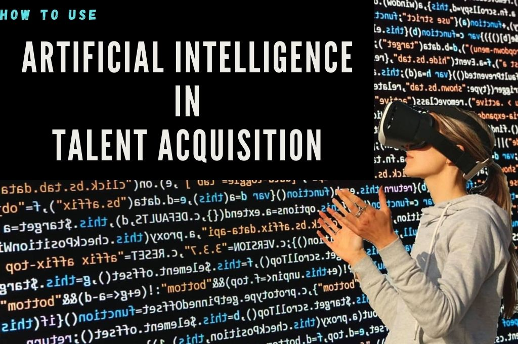 Artificial Intelligence in Talent Acquisition